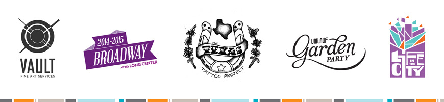 Branding Clients: Vault Fine Art Services, Broadway at the Long Center, The Texas Tattoo Projects, Umlauf Garden Party, Life in the City